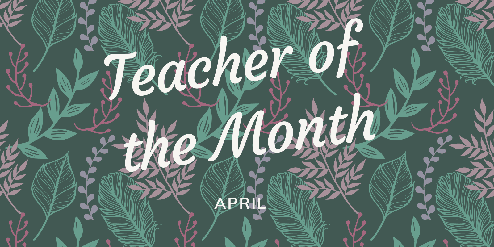 Little Sunshine's Playhouse Teacher of the Month April