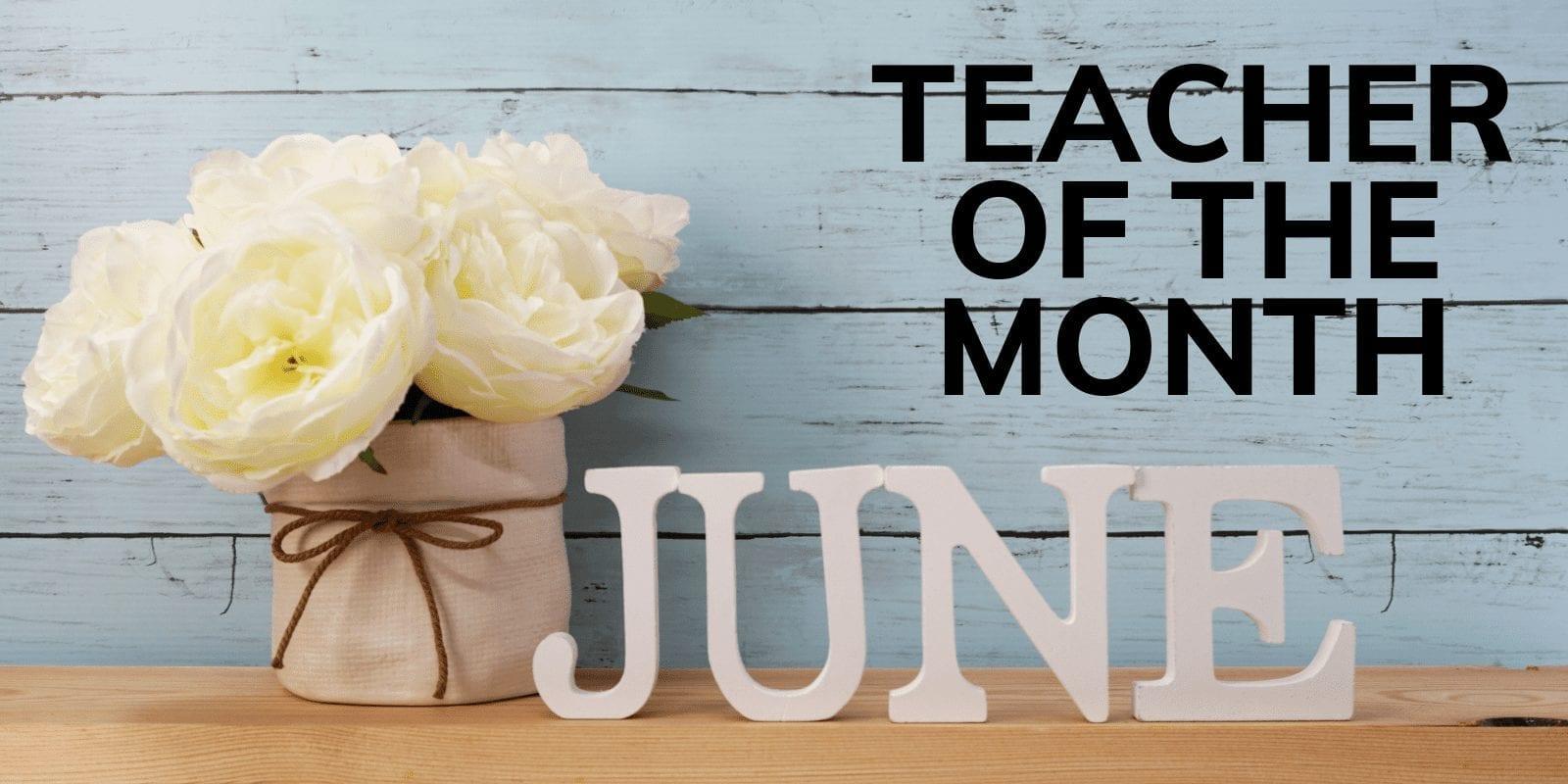 June-Teacher-of-the-Month