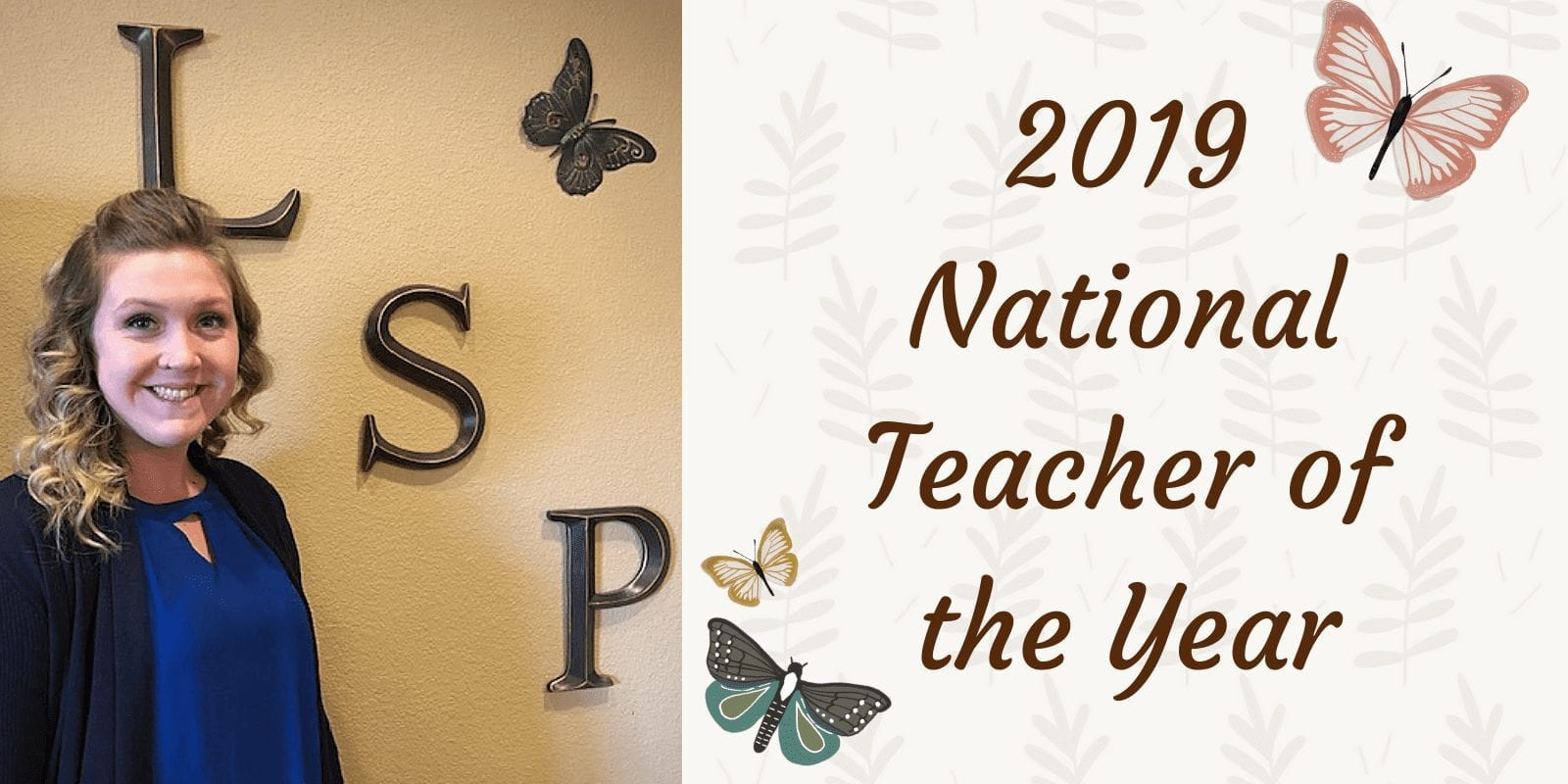 Little Sunshine's Playhouse 2019 National Teacher of the Year